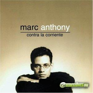 Marc Anthony -  Contra la Corriente