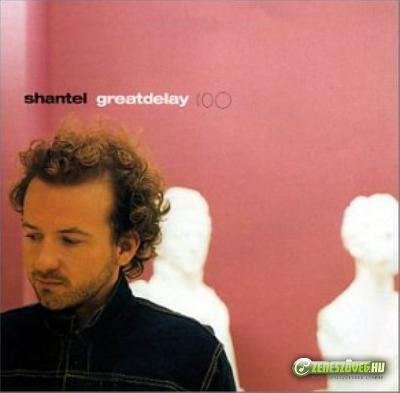 Shantel -  Great Delay