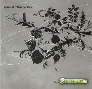 Shantel -  Shantel presents Bucovina Club