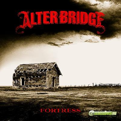 Alter Bridge -  Fortress