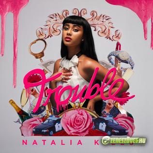 Natalia Kills -  Trouble