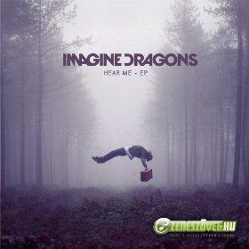 Imagine Dragons -  Hear Me (EP)