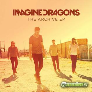Imagine Dragons -  The Archive (EP)