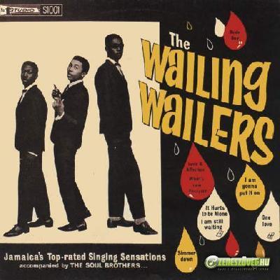 Bob Marley -  The Wailing Wailers