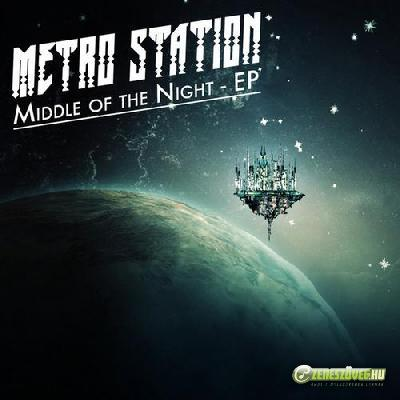 Metro Station -  Middle of the Night (EP)