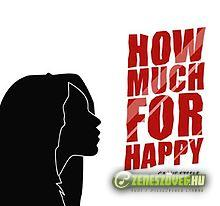 Cassie Steele -  How Much For Happy