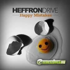 Heffron Drive -  Happy Mistakes