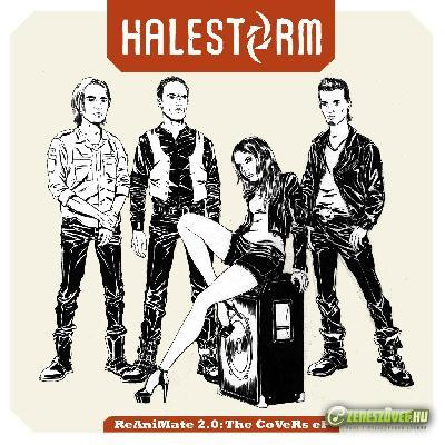 Halestorm  -  ReAniMate 2.0 The Covers EP
