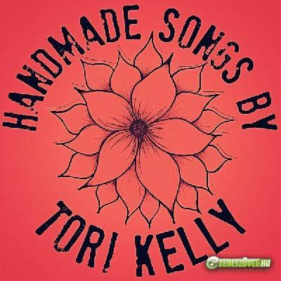 Tori Kelly -  Handmade Songs by Tori Kelly