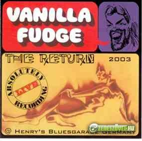Vanilla Fudge -  The Return - Live In Germany 2003