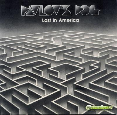 Pavlov's Dog -  Lost In America