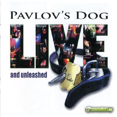 Pavlov's Dog -  Live And Unleashed