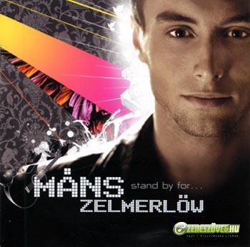 Måns Zelmerlöw -  Stand by For...