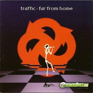 Traffic -  Far From Home