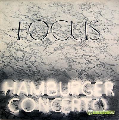 Focus -  Hamburger Concerto