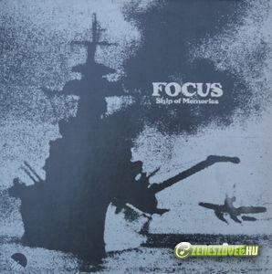 Focus -  Ship Of Memories