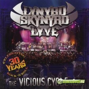Lynyrd Skynyrd -  The Vicious Cycle Tour