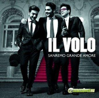 Il Volo -  Sanremo Grande Amore