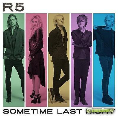 R5 (band) -  Sometime Last Night