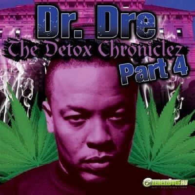 Dr. Dre -  The Detox Chroniclez Part 4