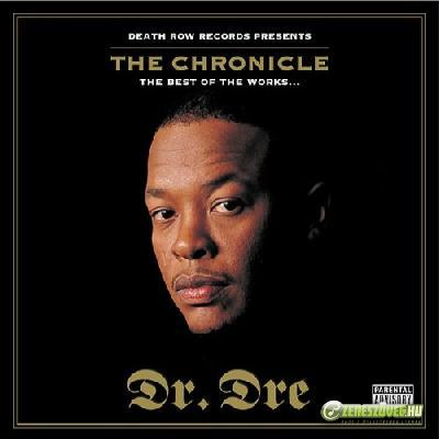 Dr. Dre -  The Chronicle: The Best Of The Works...