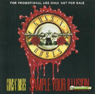 Guns N' Roses -  Sample Your Illusion