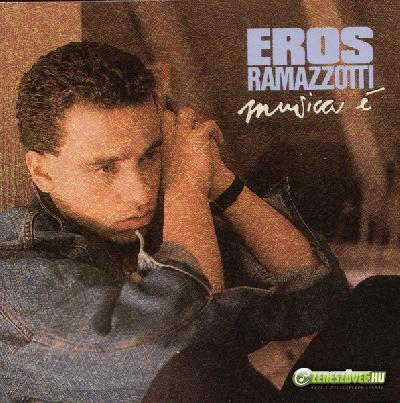 Eros Ramazzotti -  Musica È