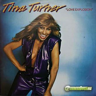 Tina Turner -  Love Explosion