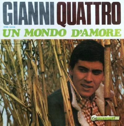 Gianni Morandi -  Gianni quattro - Un mondo d'amore