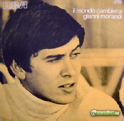 Gianni Morandi -  Il mondo cambierà