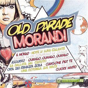 Gianni Morandi -  Old Parade