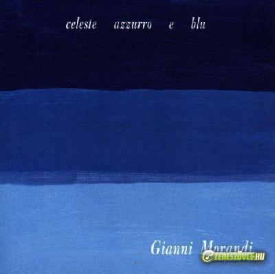 Gianni Morandi -  Celeste, azzurro e blu