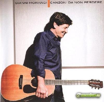 Gianni Morandi -  Canzoni da non perdere