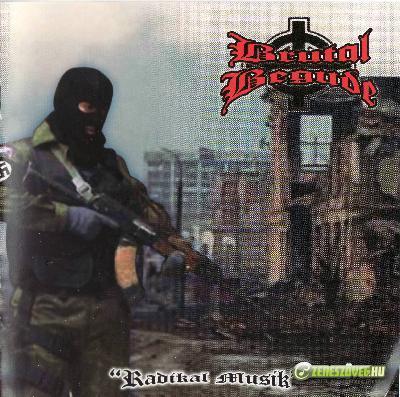 Brutal Begude -  Radikal Musik