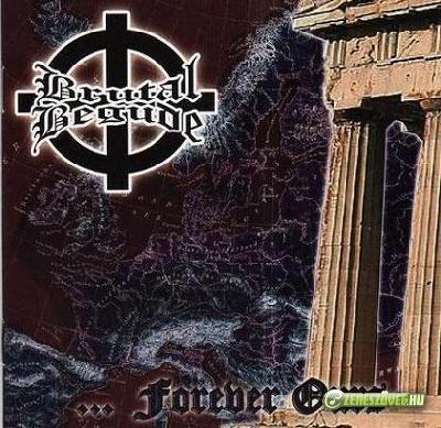 Brutal Begude -  ...Forever Ours