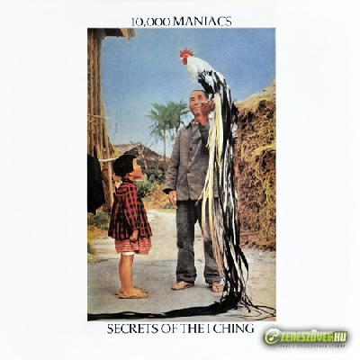 10.000 Maniacs -  Secrets Of The I Ching