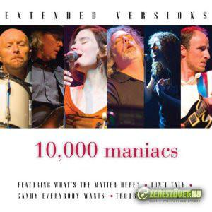 10.000 Maniacs -  Extended Versions