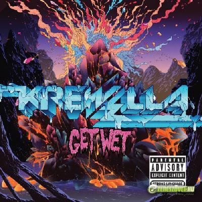 Krewella -  Get Wet