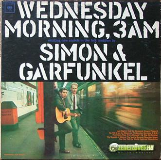 Simon and Garfunkel -  Wednesday Morning, 3 A.M.