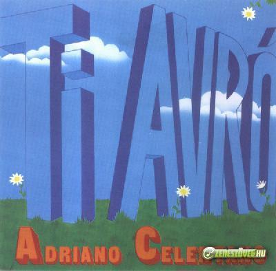 Adriano Celentano -  Ti avrò