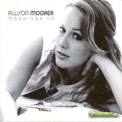 Allison Moorer -  Mockingbird