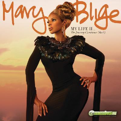 Mary J Blige  -  My Life II...The Journey Continues (Act 1)