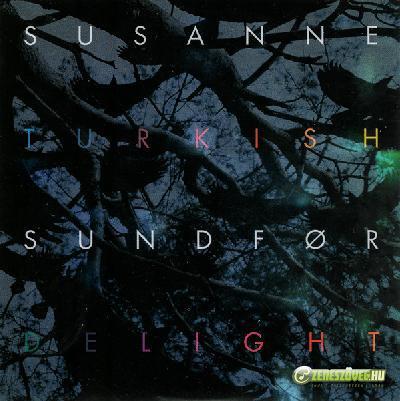 Susanne Sundfør -  Turkish Delight