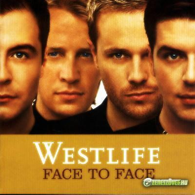 Westlife -  Face To Face