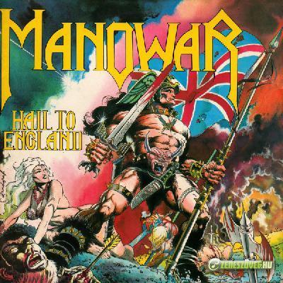 Manowar -  Hail To England