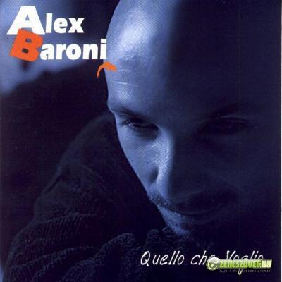Alex Baroni -  Quello che voglio