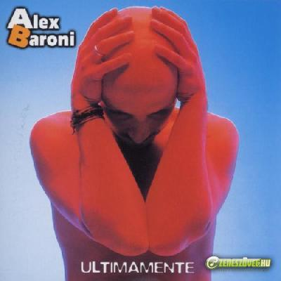 Alex Baroni -  Ultimamente