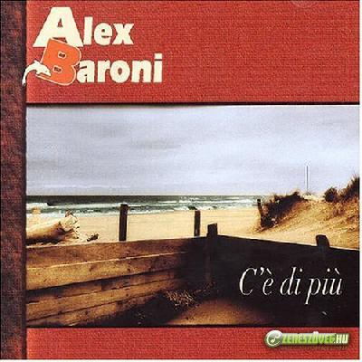Alex Baroni -  C'è di più