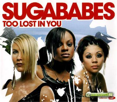 Sugababes -  Too Lost in You (maxi)