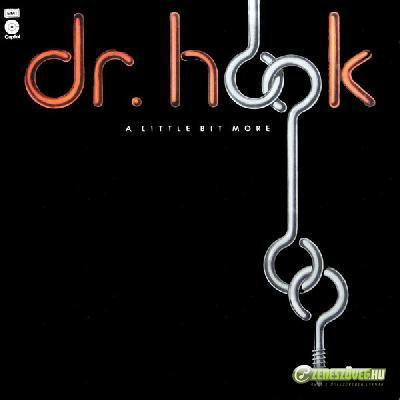 Dr. Hook & the Medicine Show -  A Little Bit More
